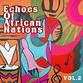 Echoes of Afrikan Nations vol.2 by Various Artists