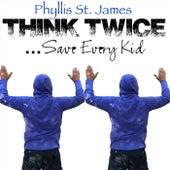 Think Twice de Phyllis St James