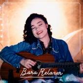 Bora Relaxar by Dessa
