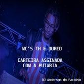 Carteira Assinada Com a Putaria by Dj Anderson do Paraiso