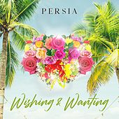 Wishing and Wanting de Persia