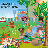 C'mon It's Break Time (Radio Edit) by My Moozik