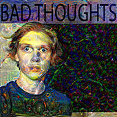 Bad Thoughts by Jackson Stump