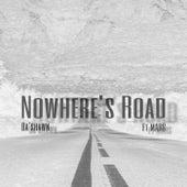 Nowhere's Road von Da'shawn