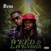 Weed & Lavender by D.E.M.