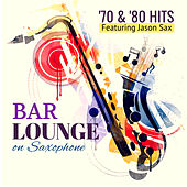 Bar Lounge '70 & '80 Hits on Saxophone von Giacomo Bondi