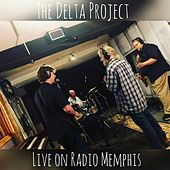 Live on Radio Memphis von Delta Project