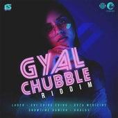 Gyal Chubble Riddim de Chi-Ching Ching