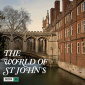 The World Of St John's College Cambridge de Various Artists