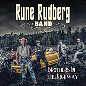 Brothers Of The Highway de Rune Rudberg