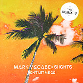 Don't Let Me Go (Remixes) by Mark McCabe