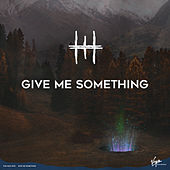 Give Me Something by The Man Who