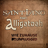 Wie Zuhause (MTV Unplugged) von Santiano