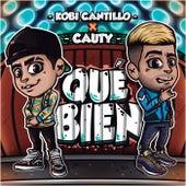 Qué Bien von Kobi Cantillo & Cauty