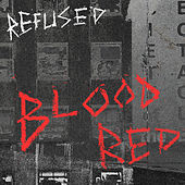 Blood Red de Refused