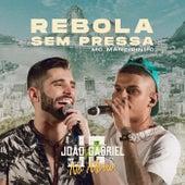 Rebola Sem Pressa (Ao Vivo No Rio De Janeiro / 2019) von João Gabriel
