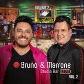 Studio Bar (Ao Vivo Em Uberlândia / 2018 / Vol. 2) von Bruno & Marrone