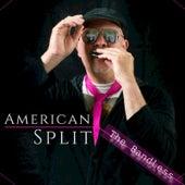 American Split by Bandless