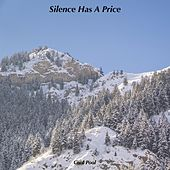 Silence Has A Price by Cool Pool