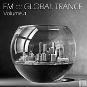 FM Global Trance - Volume 1 de Various Artists