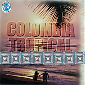 Colombia Tropical von Various Artists