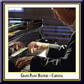 Grand Piano Masters - Carnaval by Various Artists