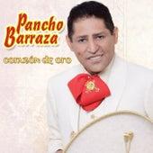 Corazón De Oro by Pancho Barraza