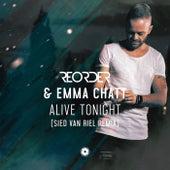 Alive Tonight (Sied van Riel Remix) von Reorder