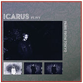 Icarus by Paris From Tokyo