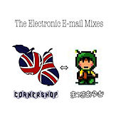 The Electronic E-mail Mixes by Cornershop