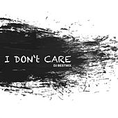I Don't Care by DJ BestMix