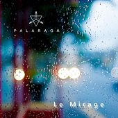 Le Mirage by Palaraga