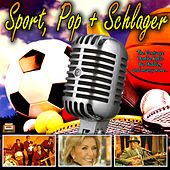 Sport, Pop + Schlager de Various Artists