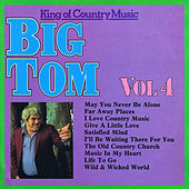 King of Country Music, Vol. 4 by Big Tom