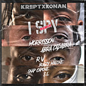 I Spy -Remix (feat. Bugzy Malone, SL, Morrisson, Abra Cadabra, Rv, Snap Capone) by Krept & Konan
