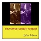 The Complete Robert Johnson de Robert Johnson