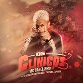 Os Clínicos by MC Cabelinho