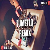 Fumeteo Remix by DJ Alex