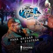Para Bailar y Pistear de Banda Playa Grande de Mazatlan Sinaloa