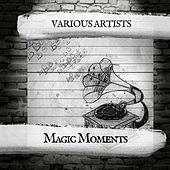 Magic Moments de Various Artists