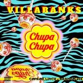 Chupa Chupa by VillaBanks
