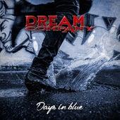 Days in Blue von Dream Company