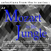 Selections from the TV Serie Mozart in the Jungle Volume 8; Season 2, Episode 1, Part 1 de Various Artists