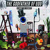 The Godfather Of Odd: A Hardy Fox Tribute by Various Artists