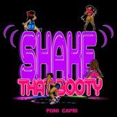 Shake That Booty by Poni Capri
