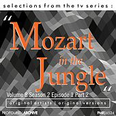 Selections from the TV Serie Mozart in the Jungle Volume 9; Season 2, Episode 1, Part 2 de Various Artists