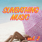 Sunbathing Music vol. 2 by Various Artists