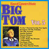 King of Country Music, Vol. 5 by Big Tom