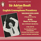 Sir Adrian Boult Conducts English Gramophone Premieres by Sir Adrian Boult