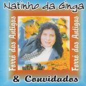 Forró das Antigas by Natinho da Ginga